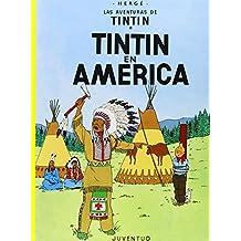 R - Tintín en América (LAS AVENTURAS DE TINTIN RUSTICA)