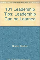 101 Leadership Tips: Leadership Can be Learned