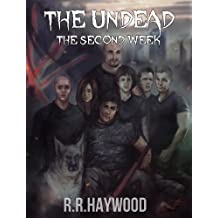The Undead The Second Week Compilation Edition Days 8-14 (The Undead series Book 2)