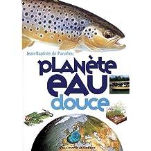 Planète eau douce