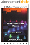 Pawn Structure Chess(Algebraic edition): Andrew Soltis (English Edition)