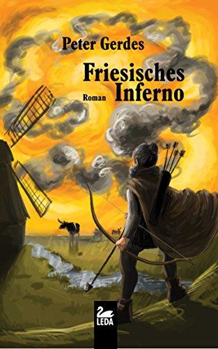 Friesisches Inferno: Roman