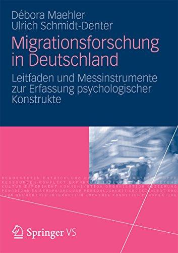 Migrationsforschung in Deutschland: Leitfaden und Messinstrumente zur Erfassung psychologischer Konstrukte