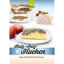 Ratz-Fatz-Kuchen:: Kuchen, schnell und lecker aus dem Thermomix