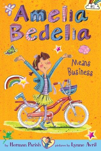 Amelia Bedelia Chapter Book #1: Amelia Bedelia Means Business (English Edition)