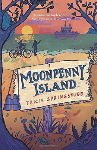 Moonpenny Island by Tricia Springstubb (2016-06-07)