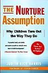 The Nurture Assumption: Why Children...