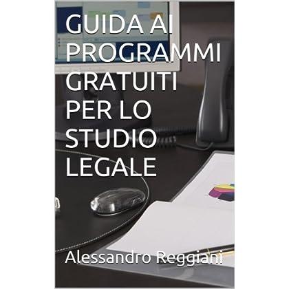 Guida Ai Programmi Gratuiti Per Lo Studio Legale
