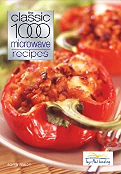 Classic 1000 Microwave Recipes by [Sonia Allison]