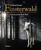 Finsterwald: Manuel und der weiße Wolf