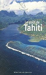 Le goût de Tahiti