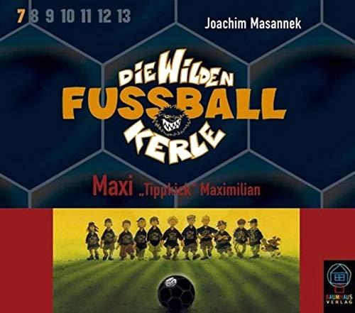 Preisvergleich Produktbild Die Wilden Fussballkerle,  Tl.7 : Maxi 'Tippkick',  3 Audio-CDs