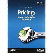 Pricing: Nuevas estrategias de precios (Libros profesionales)