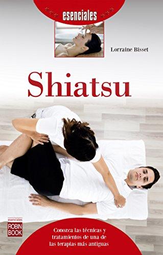 Shiatsu: Conozca las técnicas y tratamientos de una de las terapias más antiguas (esenciales)