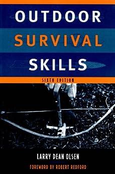 Outdoor Survival Skills von [Olsen, Larry Dean]