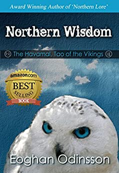 Northern Wisdom: The Havamal, Tao of the Vikings by [Odinsson, Eoghan]