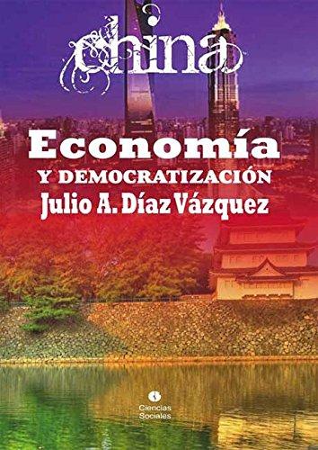 China. Economía y democratización