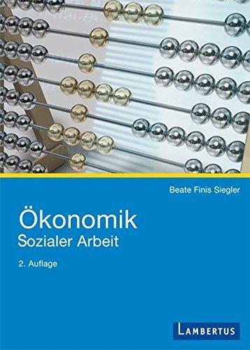 Ökonomik Sozialer Arbeit by Beate Finis Siegler (2009-09-01)