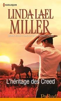 L'héritage des Creed : T3 - Pour l'amour des frères Creed par [Miller, Linda Lael]