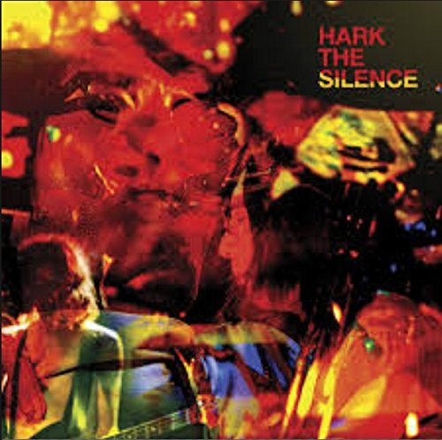 Hark The Silence by The Silence