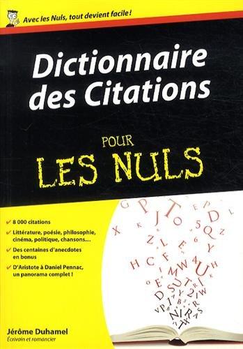 Dictionnaire des citations pour les nuls par From Editions First