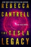 The Tesla Legacy (Joe Tesla Series Book 2) (English Edition) von Rebecca Cantrell