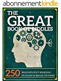 The Great Book of Riddles: 250 Magnificent Riddles, Puzzles and Brain Teasers (The Great Books Series 1) (English Edition)