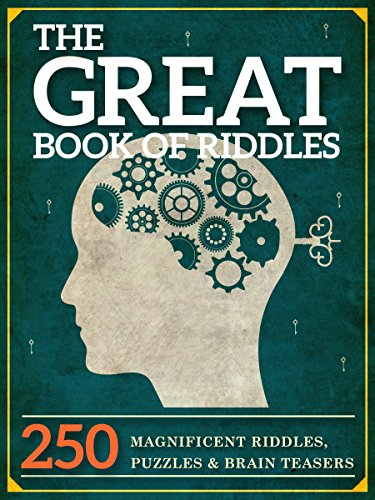 The Great Book Of Riddles 250 Magnificent Riddles Puzzles And