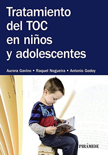 Tratamiento del TOC en niños y adolescentes (Psicología) por Aurora Gavino Lázaro