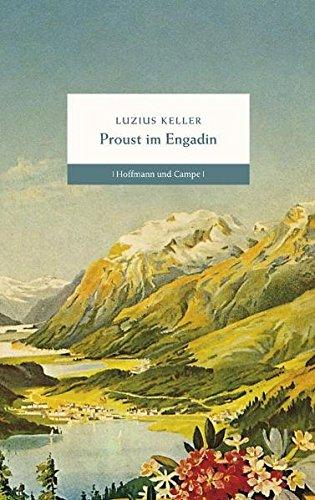 Buchseite und Rezensionen zu 'Proust im Engadin' von Luzius Keller