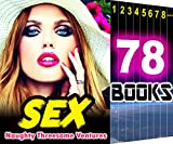 SEX: Naughty Threesome Ventures: 78 Books Mega Bundle: Hot Girl Wanting Wife Taboo Stories