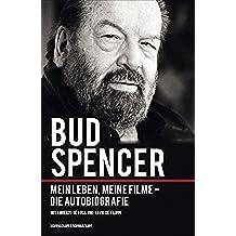 Bud Spencer: Mein Leben, meine Filme - Die Autobiografie (German Edition)