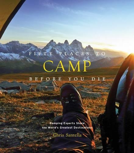 Fifty Places to Camp Before You Die (1 Ziel-spots)