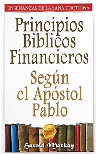 Principios Bíblicos Financieros: Según el Apóstol Pablo