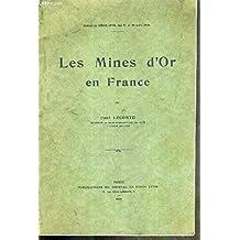 LES MINES D'OR EN FRANCE - EXTRAITS DU GENIE CIVIL DES 21 ET 28 MARS 1931