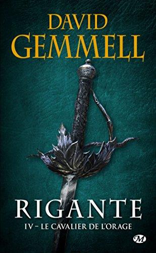 Rigante, T4 : Le Cavalier de l'Orage