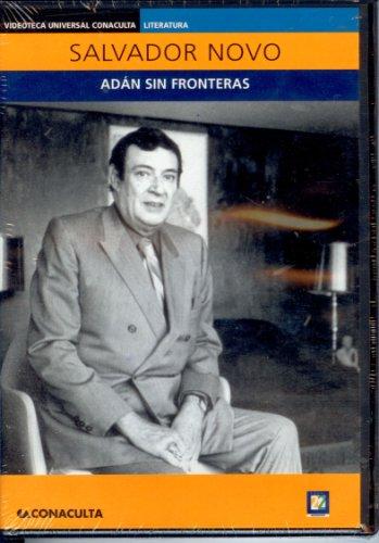 Salvador Novo. Adan Sin Fronteras