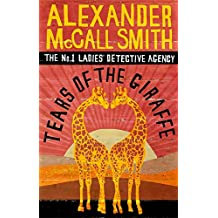 Tears of the Giraffe (No. 1 Ladies' Detective Agency, Band 2)