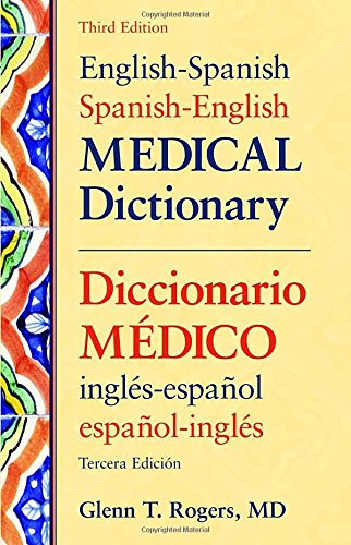 English-Spanish/Spanish-English Medical Dictionary, Third Edition: Diccionario Maedico Inglaes-Espaanol Espaanol-Inglaes
