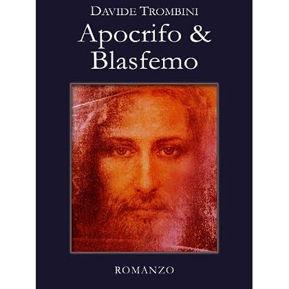 Apocrifo & Blasfemo