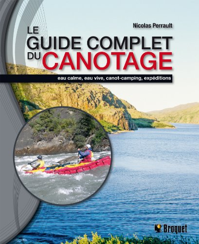 Le guide complet du canotage