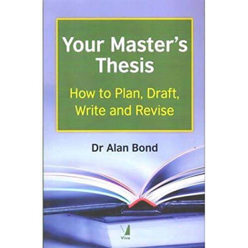 Your Master's Thesis [Paperback] [Jan 01, 2017] VIVA BOOKS PRIVATE LIMITED