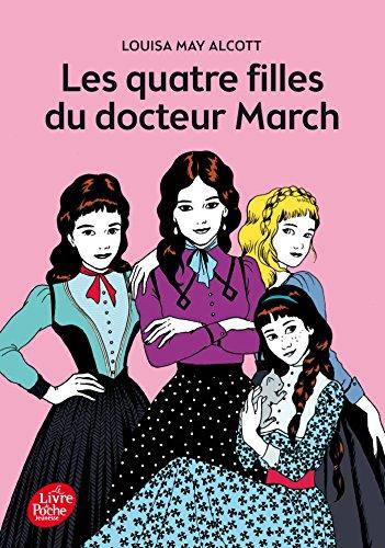 Les quatres filles du Docteur March - Texte intégral par Louisa May Alcott