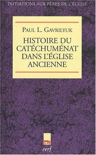 Histoire du catéchuménat dans l'Eglise ancienne