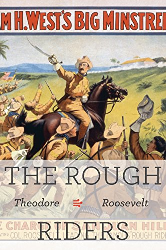 The Rough Riders (Illustrated): A Memoir by former president Theodore (Teddy) Roosevelt (English Edition)