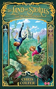 The Wishing Spell: Book 1 (Land of Stories) (English Edition)