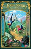 The Land of Stories: 1: The Wishing Spell: Number 1 in series