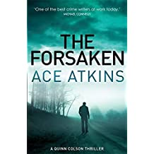 The Forsaken (Quinn Colson) by Ace Atkins (2015-05-07)