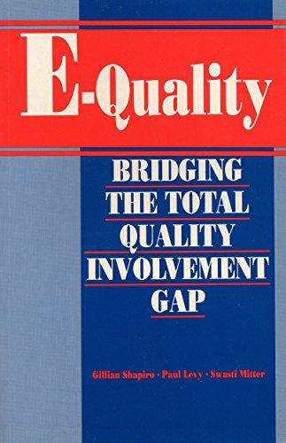 E-Quality: Bridging the Total Quality Involvement Gap