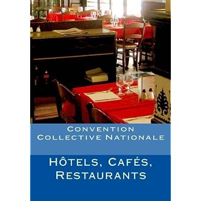 Convention Collective Nationale Hôtels, Cafés, Restaurants